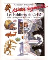 Valerian HS1  Les Habitants Du Ciel 2  RARE AVEC JAQUETTE ET SUPPLEMENT TBE DARGAUD  11/1991 Christin Mézières (BI2) - Valérian