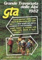 7-GRANDE TRAVERSATA DELLE ALPI 1982-VALLE STURA - Alpinismo