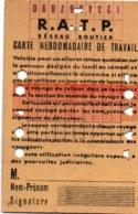 RATP Carte Hebdomadaire De Travail - Perforations Cœur Ou Hexagone - 11,7 X 7,7 Cm - Métro Bus Paris - Abbonamenti