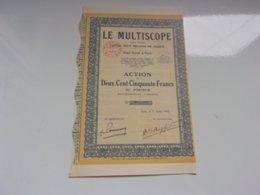 LE MULTISCOPE (250 Francs) 1932 - Actions & Titres