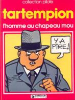 Homme Au Chapeau Mou T 01 BE DARGAUD Pilote 01/1979 Tartempion Lacroix (BI2) - Editions Originales (langue Française)