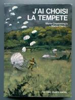 J'ai Choisi La Tempête Marie Charmming's Résistante Résistance Bretagne FFI Maquis Saint-Marcel - Francese