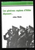 Les Généraux Espions De Hitler Déposent . Julius Mader Abwher - Guerre 1939-45