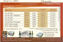 DROME...TRIORS....TARIFS DU DOMAINE CHATEAU VIEUX....F.ROUSSET.....2003 - Francia