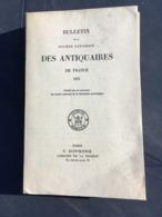 BULLETIN DE LA SOCIETE NATIONALE DES ANTIQUAIRES DE FRANCE 1971 CLANS EMBRUN COMPIEGNE SENLIS BEAUVAIS SAINT BENOIT SUR - Histoire