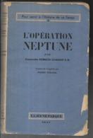 L'OPERATION NEPTUNE COMMANDER KENNETH EDWARDS R.N. Opération Navale Débarquement Normandie - Guerre 1939-45