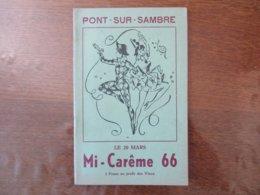 PONT SUR SAMBRE MI-CARÊME 66 LE 20 MARS 66  36 PAGES - Programme