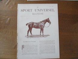 LE SPORT UNIVERSEL ILLUSTRE DU 1er AVRIL 1896 LE CHEVAL DE CONCOURS,CONCOURS HIPPIQUE A BRUXELLES,HOLLANDE SPORT HIPPIQ - Livres, BD, Revues