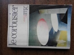FRANCHETTI PARDO Vittorio : Le Corbusier - Art