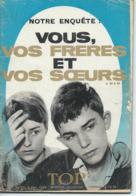 TOP REALITES JEUNESSE N° 273 1964 Frères Et Soeurs - Informations Générales