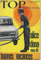 TOP REALITES JEUNESSE N° 241 1963 Alice Dona, Yves Saint Martin - Informations Générales