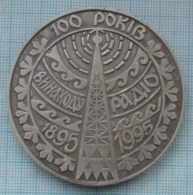 UKRAINE / Medal / 100 Years Of The Invention Of Radio 1895-1995. Kyiv. - Tokens & Medals