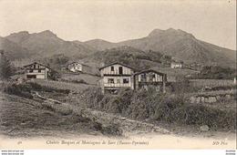 D64  SARE  Chalets Basques Et Montagnes De Sare  ..... - Sare