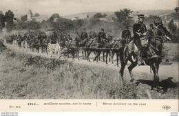 MILITARIA GUERRE 1914-18  Artillerie Montée Sur La Route  .......... 1914 - Guerre 1914-18