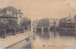 Châtelineau Pont De Sambre - Châtelet