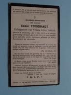 DP Camiel STROOBANDT ( Alice VINCKE ) Oostcamp 2 Mei 1860 - Brugge 11 Juli 1913 ( Zie Foto's ) ! - Obituary Notices