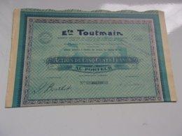 Ets TOUTMAIN (avenue Des Champs élysées PARIS) 1932 - Actions & Titres