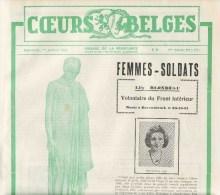 FEMMES SOLDATS Revue COEURS BELGES Organe De La Résistance / Guerre 40-45 Blondeau Devalet Demaret Henin - Belgio