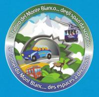 AUTOCOLLANT LE TUNNEL DU MONT BLANC DES ESPACES A DECOUVRIR - Autocollants