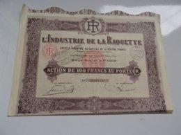 L'INDUSTRIE DE LA RAQUETTE  (1933) - Actions & Titres