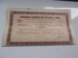 COMPAGNIE GENERALE DES VOITURES A PARIS (obligation De 1000 Francs) - Actions & Titres