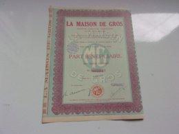 LA MAISON DE GROS (rue De Cléry PARIS) 1929 - Actions & Titres
