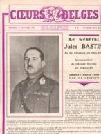 Revue COEURS BELGES Organe De La Résistance / Guerre 40-45 Armée Belge Général Jules Bastin Né à Roux 1889 RARE - Culture