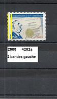 Variété De 2008 Neuf** Y&T N° 4282 Avec 2 Bandes Gauche - Variétés Et Curiosités