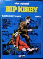 Alex Raymond - RIP KIRBY - Tome 11 - La Rose De Velours - Éditions Glénat - ( E.O. 1985 ) - ( 9 Récits ) . - Livres, BD, Revues