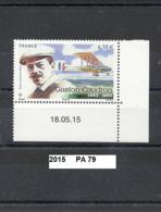 Poste Aérienne De 2015 Neuf** Y&T  N°  PA 79 Gaston Caudron En Coin De Feuille Daté 18.05.15 - Poste Aérienne
