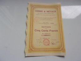 CHIMIE & METAUX (1929) - Actions & Titres