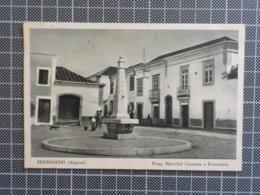 11.214) Portugal Algarve Ferragudo Praça Marechal Carmona E Fontanários. Armazém Infantil - Faro