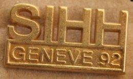 SIHH - SALON INTERNATIONAL DE LA HAUTE HORLOGERIE - GENEVE 92 - GENEVA - SWISS - MONTRE-           (22) - Pin's