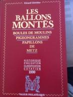 Livre Les Ballons Montés - édition 1990 - Valeur Philatélique - Très Bon état - Other