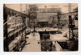 - CPA BELGIQUE - La Métallurgie - Granulation Du Laitier - Edition Nels - - Belgique