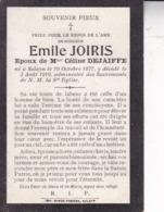 SCLAYN Emile JOIRIS  1877-1919 époux Céline DEJAIFFE Souvenir Mortuaire - Obituary Notices