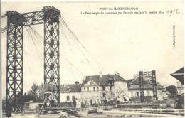CPA Pont-Sainte Maxence Le Pont Suspendu Par L'armée Pendant La Guerre En 1918 - Pont Sainte Maxence
