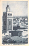 Afrique > Tunisie  TUNIS Le Minaret De La Grande Mosquée  (Religion)  (- Edition  CAP C-A-P 12* PRIX FIXE - Tunisia