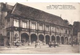 LA HAUTE-SAONE PITTORESQUE .16543. GRAY . L'HOTEL DE VILLE + HIST SUR RECTO . CARTE NON ECRITE - Gray