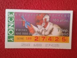 SPAIN CUPÓN DE ONCE LOTTERY LOTERÍA ESPAÑA 1990 EVOLUCIÓN Y PROGRESO EVOLUTION AND PROGRESS LAS VACUNAS VACCINES VACCINE - Billetes De Lotería