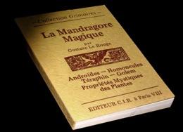 [ESOTERISME OCCULTISME MAGIE] Le ROUGE (Gustave) - La Mandragore Magique. - Esotérisme