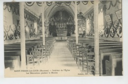 SAINT PIERRE LA COUR - Intérieur De L'Eglise - Les Décorations Pendant La Mission - France