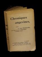 [MAINE-et-LOIRE CHOLET ANGERS SAUMUR] DONTENWILLE (Henri) - Chroniques Angevines. - Pays De Loire