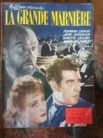 Roman Film Serie D'or 7 La Grande Marniere ... Ledoux Chevrier Leclerc Francey - Cinéma