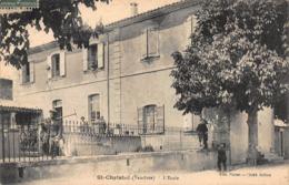 CPA SAINT-CHRISTOL (Vaucluse) - L'Ecole - Saint Christol