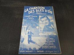 PARTITION LA CHANSON DES BLES D'OR ARMAND MESTRAL LOUIS JACQUOT EDITEURS - Partitions Musicales Anciennes