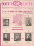 GENDARMERIE & Guerre 40/45 Revue COEURS BELGES Organe De La Résistance GENDARMES RESISTANTS - Belgien