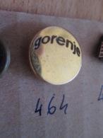 Pas Pin's Mais EPINGLETTE ANNEES 70/80 Origine EUROPE DE L'EST YOUGOSLAVIE : N°464 GORENJE - Autres
