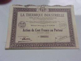 LA THERMIQUE INDUSTRIELLE (1929) - Actions & Titres
