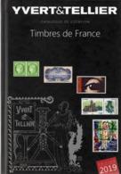 CATALOGUE YVERT Et TELLIER - Timbres De France - 2017 - France